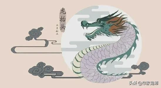 """龙的象征意义,""""二月二,龙抬头""""的传说与民间习俗"""
