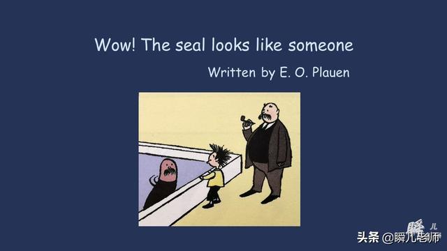 linda漫画,带孩子读最爱的漫画故事学英语 ——《那海豹看上去像某个人》