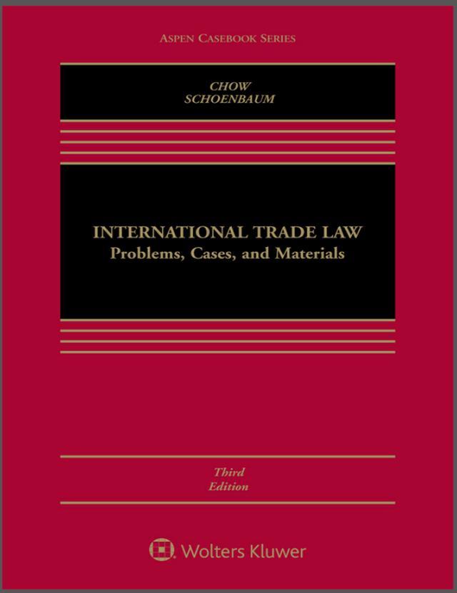 7月5日国经好书选举:国际贸易法:题现在,案例与质料