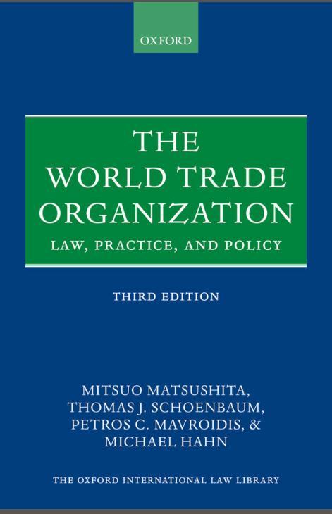 7月30日国经好书选举:WTO:法律、实践与政策(第三版)