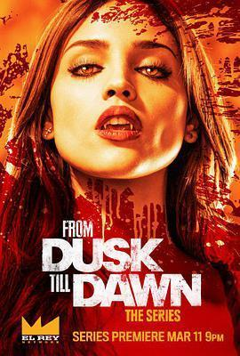 杀出个黎明 第一季 From Dusk Till Dawn: The Series Season 1